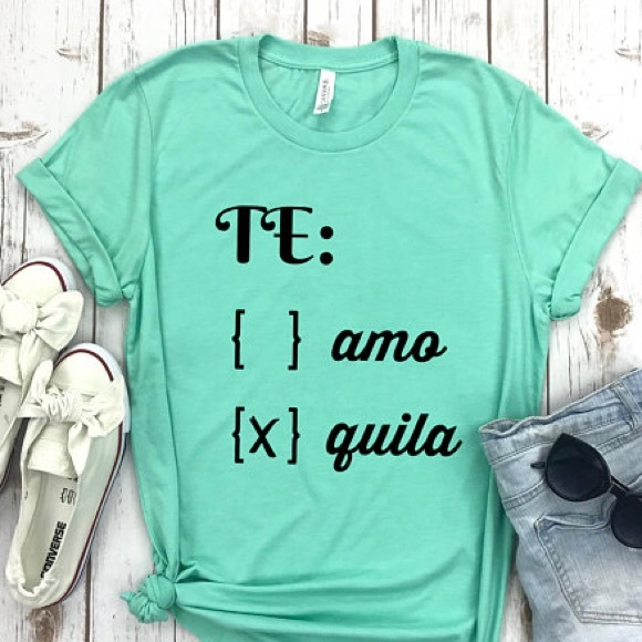 03bc11144b Funny Drinking TShirts - Te Amo Tequila - NWT NEW Boutique